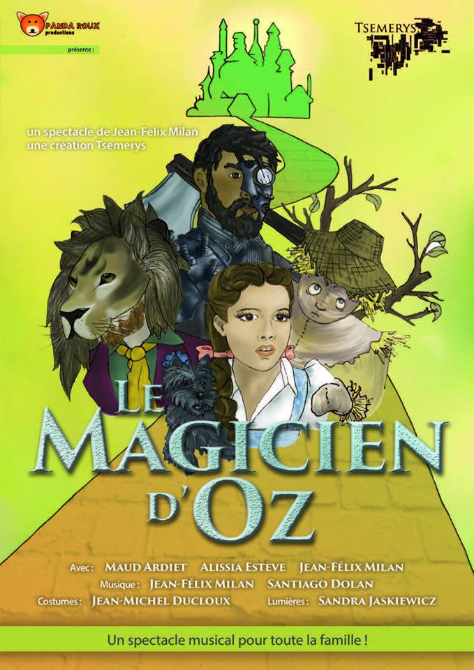 Affiche Le magicien d'OZ Dream'Up Production gd